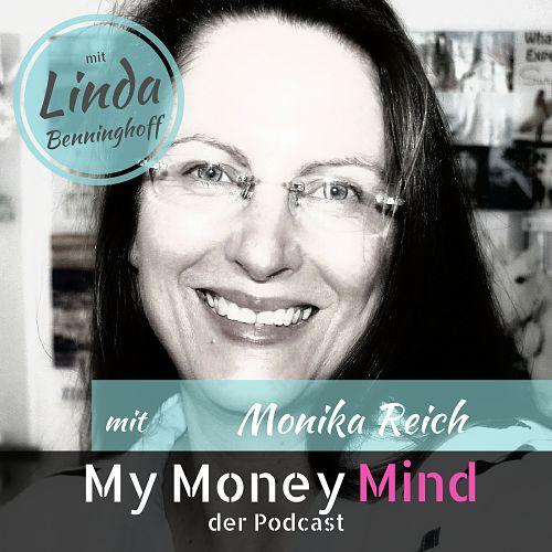 Millionärin: Monika Reich und ihr Geldmindset